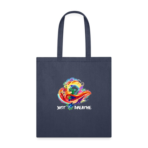 Just Breathe (White Words) - Tote Bag