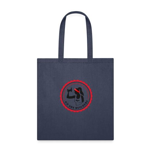 U.P. She Builders - Tote Bag