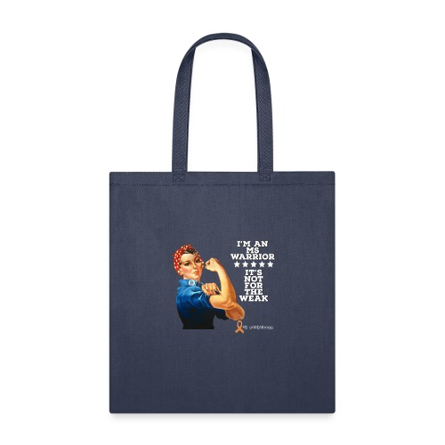 Multiple Sclerosis Warrior - Tote Bag