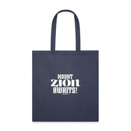 Mount ZION Awaits - Tote Bag