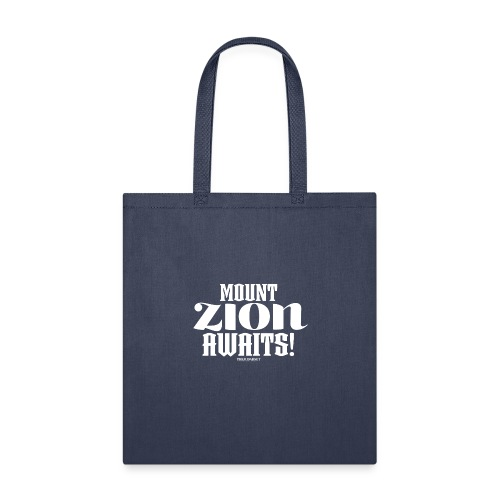 Mount ZION Awaits - Tote Bag