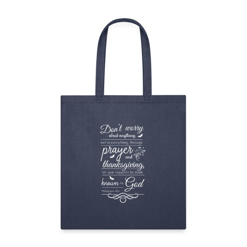 philippians 4:6 - Tote Bag