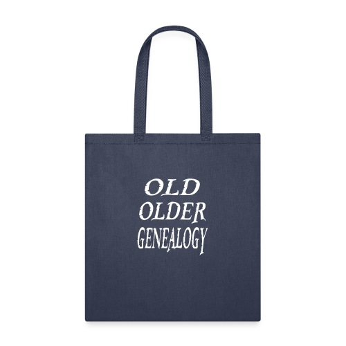 Old older genealogy family tree funny gift - Tote Bag