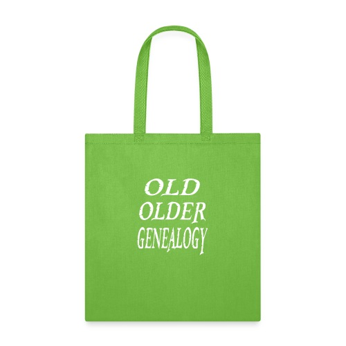 Old older genealogy family tree funny gift - Tote Bag