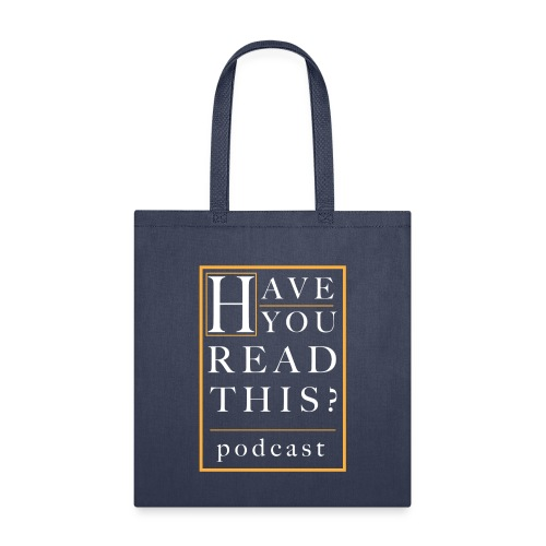 Have You Read This? Podcast - Tote Bag