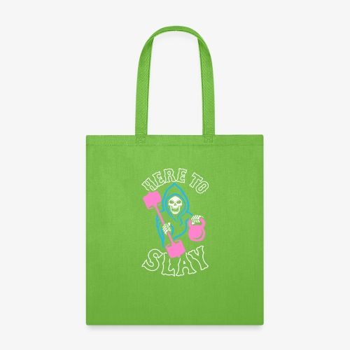 Here To Slay - Tote Bag