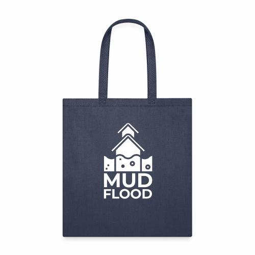 Mud Flood Evidence Worldwide - Tote Bag