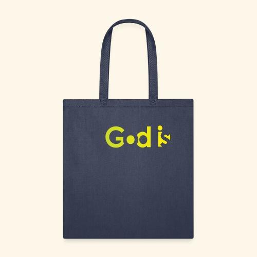 GOD IS #7 - Tote Bag