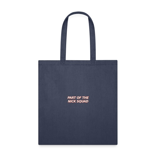 part-of-the-nick-squad - Tote Bag