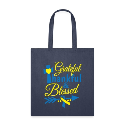 Grateful, Thankful & Blessed - Tote Bag