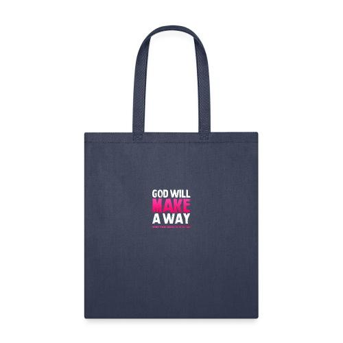 God will make a way praise and worship t-shirt - Tote Bag