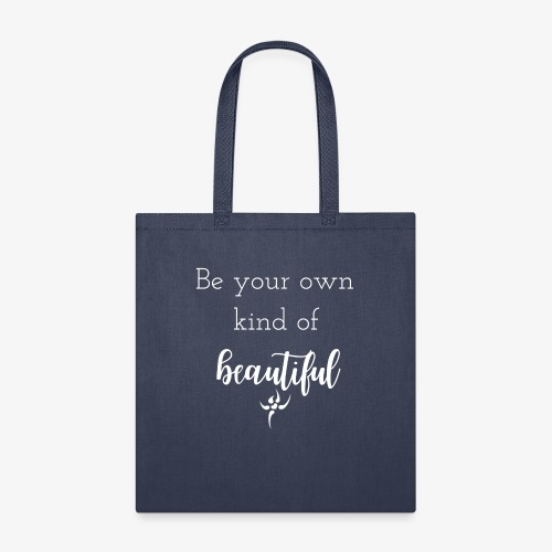 be your own beautiful - Tote Bag