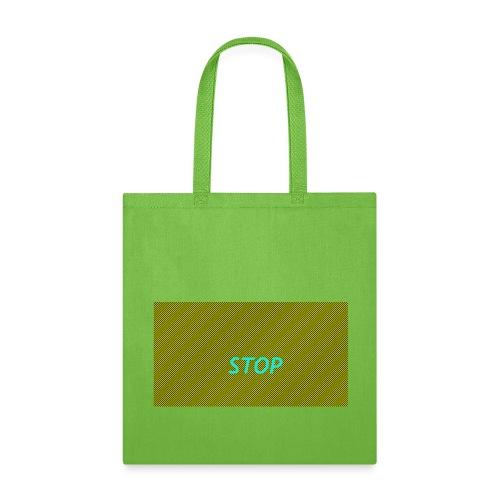 STOP shirt - Tote Bag