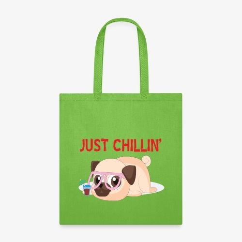 Just Chillin Pug Dog T-Shirt - Tote Bag
