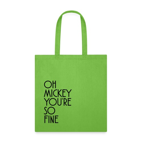 Oh Mickey You're So Fine Design - Tote Bag