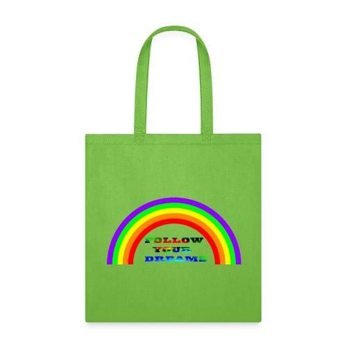 Follow Your Dreams Rainbow - Tote Bag