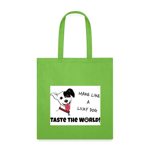 Make Like a Licky Dog Taste the World - Tote Bag