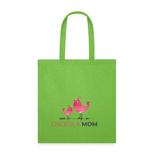 Osceola Mom - Tote Bag