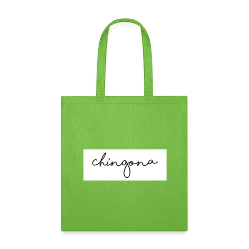 Chingona - Tote Bag