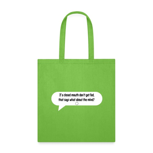 Closed Mouth - Tote Bag