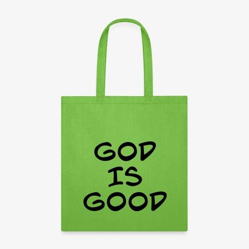 God is good - Tote Bag