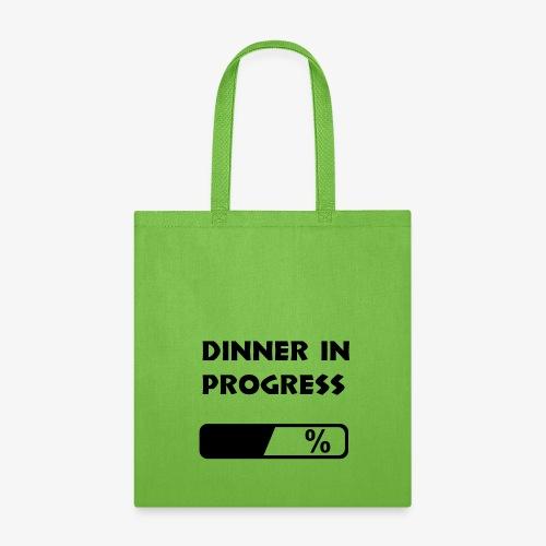 Dinner in progress - Tote Bag