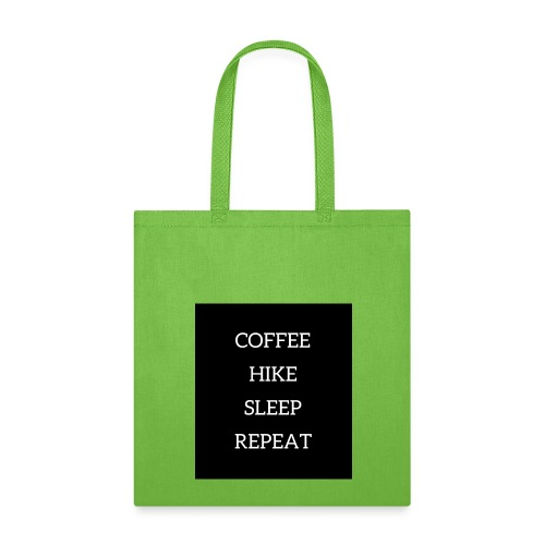 Coffee hike sleep repeat black background - Tote Bag