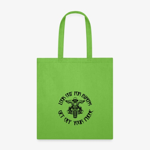LOOK OUT FOR BIKERS - Tote Bag