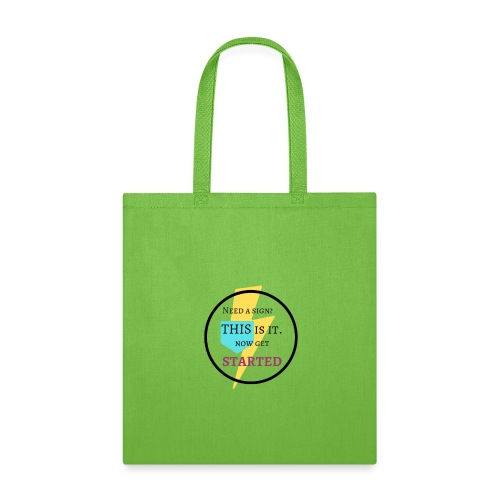 Motivational Get Started Shirt - Tote Bag