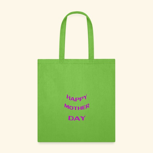 HAPPY MOTHER DAY - Tote Bag