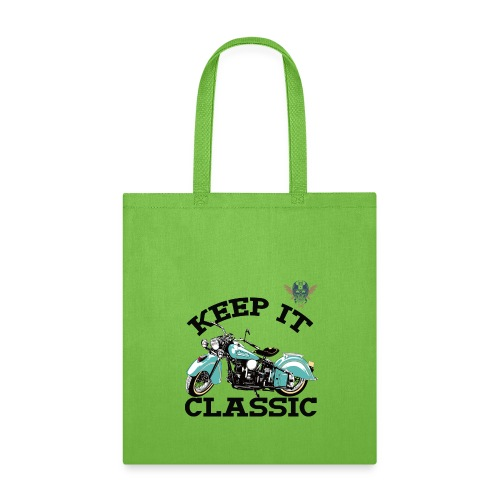 keep it classic1 - Tote Bag