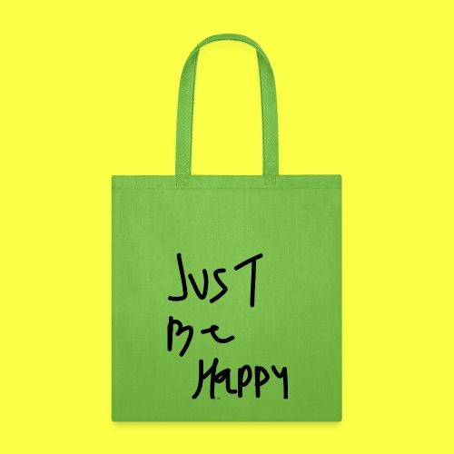 justbehappy - Tote Bag