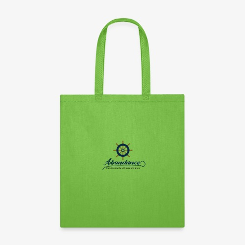 Abundance flows into my life with ease and grace - Tote Bag
