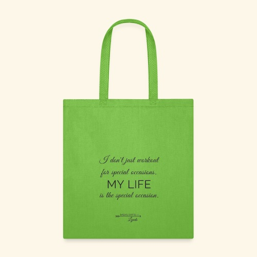My Life Occasion - Tote Bag