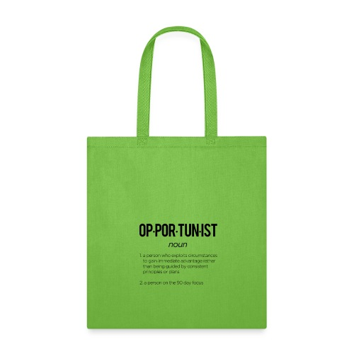 Opportunist - Tote Bag