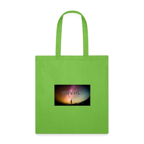 Why Me? - Tote Bag