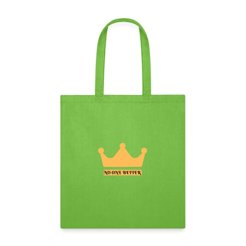 No One Better CROWN - Tote Bag