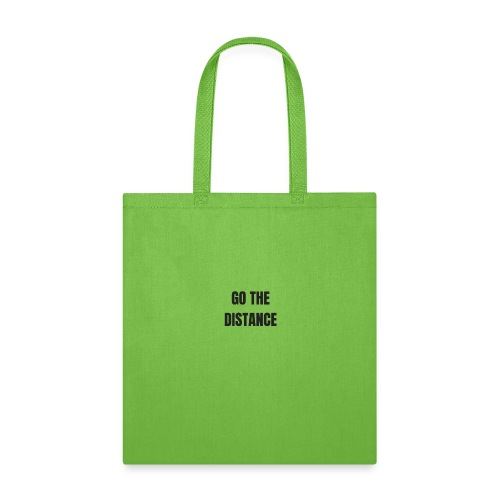 GO THE DISTANCE - Tote Bag