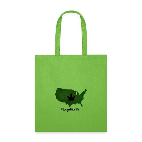 #LegalizeIt - Tote Bag