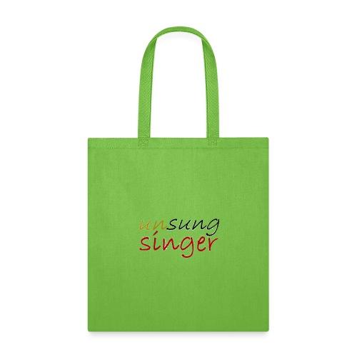 Unsung Singer - Tote Bag