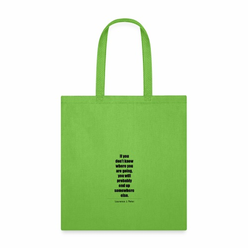 Inspirational Quote Laurence J Peter - Tote Bag