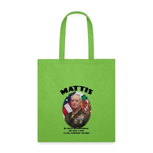 Mattis - Kill Everybody - Tote Bag
