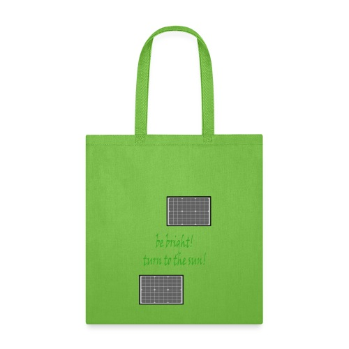Limited Edition! Solar power! - Tote Bag