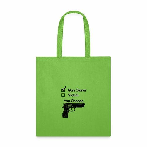 gun owner victim - Tote Bag