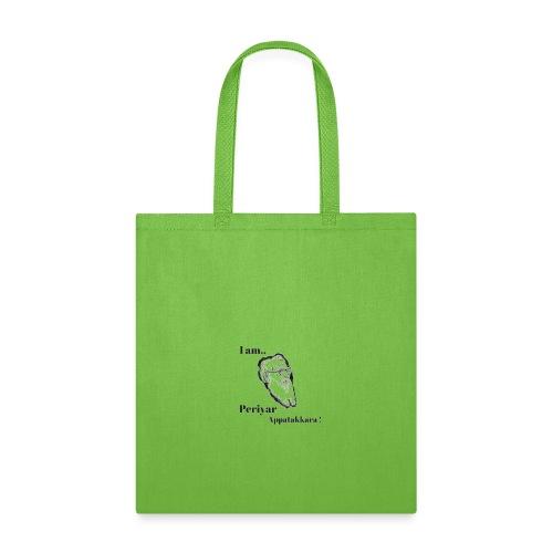 Periyar Appatakkar T-shirt ! - Tote Bag