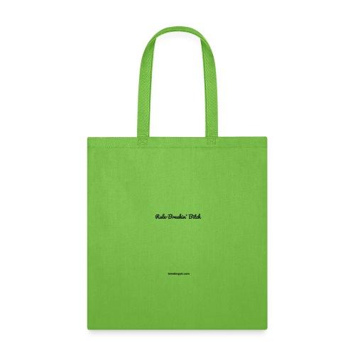 Rule Breakin' Bitch Black Lettering - Tote Bag