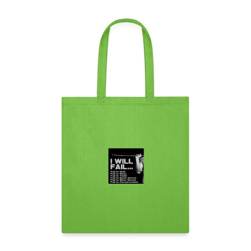 I Will Fail - Tote Bag
