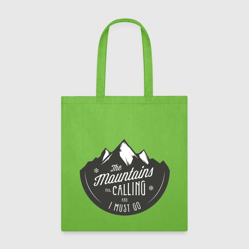 MOUNTAINS ARE CALLING - Tote Bag