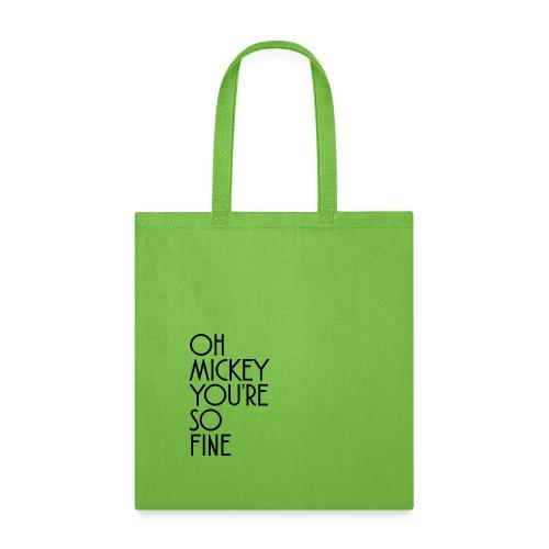 Oh Mickey You're So Fine Design - Tote Bag