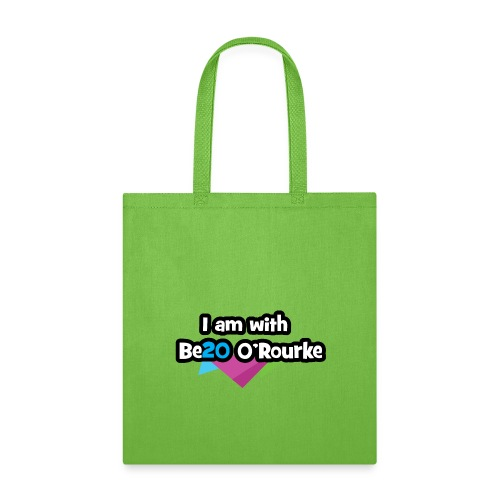 Be20 O'Rourke for President! - Tote Bag